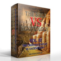 The Bible Vs Egyptology Vol 3: The Creation Conflict In Ancient Egypt (Digital Download)